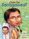¿Quién fue Sacagawea? (eBook)
