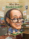 Who Was Roald Dahl? (eBook)