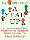 A Year Up (eBook): Rediscovering America and the Talent Within