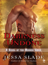 Darkness Undone (eBook): Marked Souls Series, Book 4