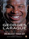 Georges Laraque (eBook): The Story of the NHL's Unlikeliest Tough Guy