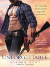 Unforgettable (eBook): Dalton Gang Series, Book 3