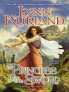 Princess of the Sword (eBook): Novel of the Nine Kingdoms: Miach and Morgan Series, Book 3