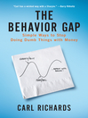 The Behavior Gap (eBook): Simple Ways to Stop Doing Dumb Things With Money