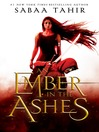 An Ember in the Ashes [electronic resource]