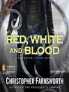 Red, White, and Blood (MP3): Nathaniel Cade Series, Book 3