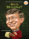 Who Is Bill Gates? (eBook)