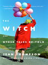 The Witch (eBook): And Other Tales Re-Told