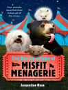 The Daring Escape of the Misfit Menagerie (eBook)