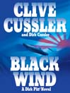 Black Wind (MP3): Dirk Pitt Series, Book 18
