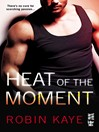 Heat of the Moment (eBook)
