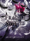 Fragile Spirits (eBook): Shattered Souls Series, Book 2