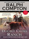 Ralph Compton Double Cross Ranch (eBook)