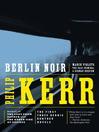 Berlin Noir (eBook)