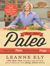 Part-Time Paleo (eBook): How to Go Paleo Without Going Crazy