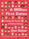 A Million First Dates (eBook): Solving the Puzzle of Online Dating