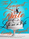 The Longest Date (eBook): Life as a Wife