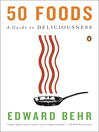 50 Foods (eBook): The Essentials of Good Taste