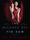 Las mujeres del Tio Sam (Uncle Sam's Women) (eBook): Una novela