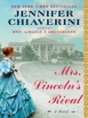 Mrs. Lincoln's Rival (eBook): A Novel