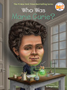 Who Was Marie Curie? (eBook)