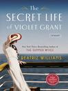The Secret Life of Violet Grant (eBook)
