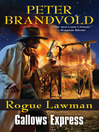 Gallows Express (eBook): Rogue Lawman Series, Book 6