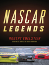 NASCAR Legends (eBook): Memorable Men, Moments, and Machines in Racing History