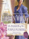 The Passion of the Purple Plumeria (MP3): Pink Carnation Series, Book 10