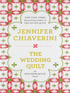 The Wedding Quilt (eBook): Elm Creek Quilts Series, Book 18
