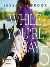 While You're Away Part V (MP3): While You're Away Series, Book 5