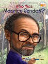 Who Was Maurice Sendak? (eBook)