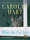 What the Cat Saw (MP3): Nela Farley Series, Book 1