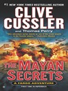 The Mayan Secrets (eBook): Fargo Adventure Series, Book 5