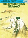 The Mysterious Caravan (eBook): Hardy Boys Series, Book 54