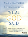What God Said (MP3): The 25 Core Messages of Conversations with God That Will Change Your Life and the World