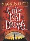 City of Lost Dreams (MP3): City of Dark Magic Series, Book 2