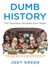 Dumb History (eBook): The Stupidest Mistakes Ever Made
