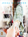 While You're Away Part IV (MP3): While You're Away Series, Book 4