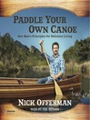 Paddle Your Own Canoe (MP3): One Man's Fundamentals for Delicious Living