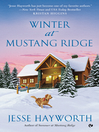 Winter at Mustang Ridge (eBook): Mustang Ridge Series, Book 2