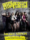 Pitch Perfect (Movie Tie-in) (eBook): The Quest for Collegiate A Cappella Glory