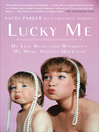 Lucky Me (eBook): My Life With--and Without--My Mom, Shirley MacLaine