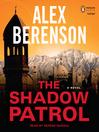 The Shadow Patrol (MP3): John Wells Series, Book 6