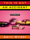 This Is Not an Accident (eBook): Stories