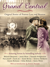 Grand Central (eBook): Original Stories of Postwar Love and Reunion