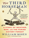 The Third Horseman (eBook): Climate Change and the Great Famine of the 14th Century