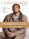 Fatherhood (eBook): Rising to the Ultimate Challenge
