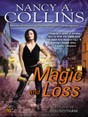 Magic and Loss (eBook): Golgotham Series, Book 3
