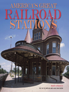 America's Great Railroad Stations (eBook)